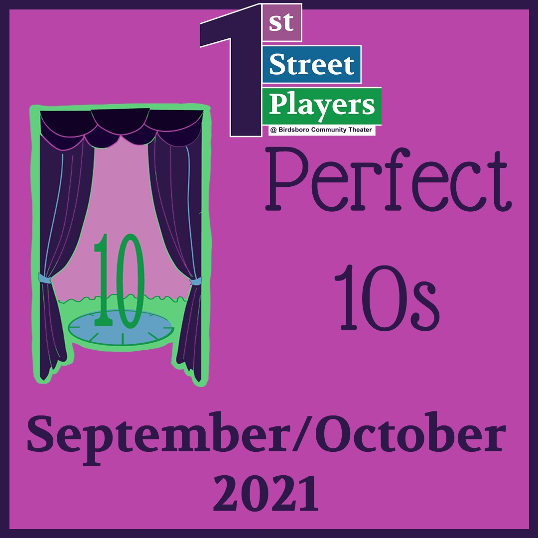 The 1st Street Players Perfect 10s
