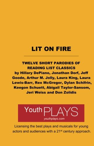 Lit on Fire Short Play Collection