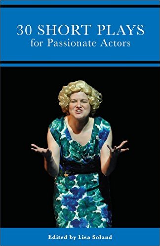 30 Short Plays for Passionate Actors