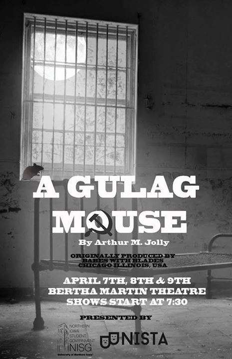 A Gulag Mouse - University of Northern Iowa Production